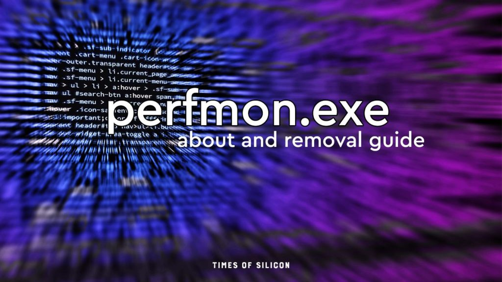 Perfmon.exe Removal Guide: About and Fix