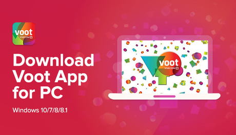 Voot App for PC Download for Free (Windows 7/8.1/10)
