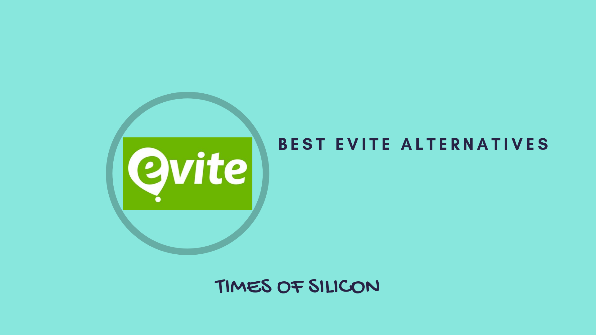Sites Like Evite (Invitation Only) | Best Evite Alternatives