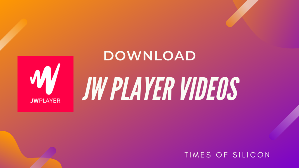 How to Download JW Player Videos [4 Working Ways]