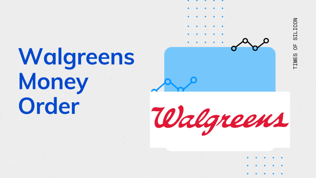 All you need to know about Walgreens Money Order (Fee, Hours, Limit, Price, etc.)