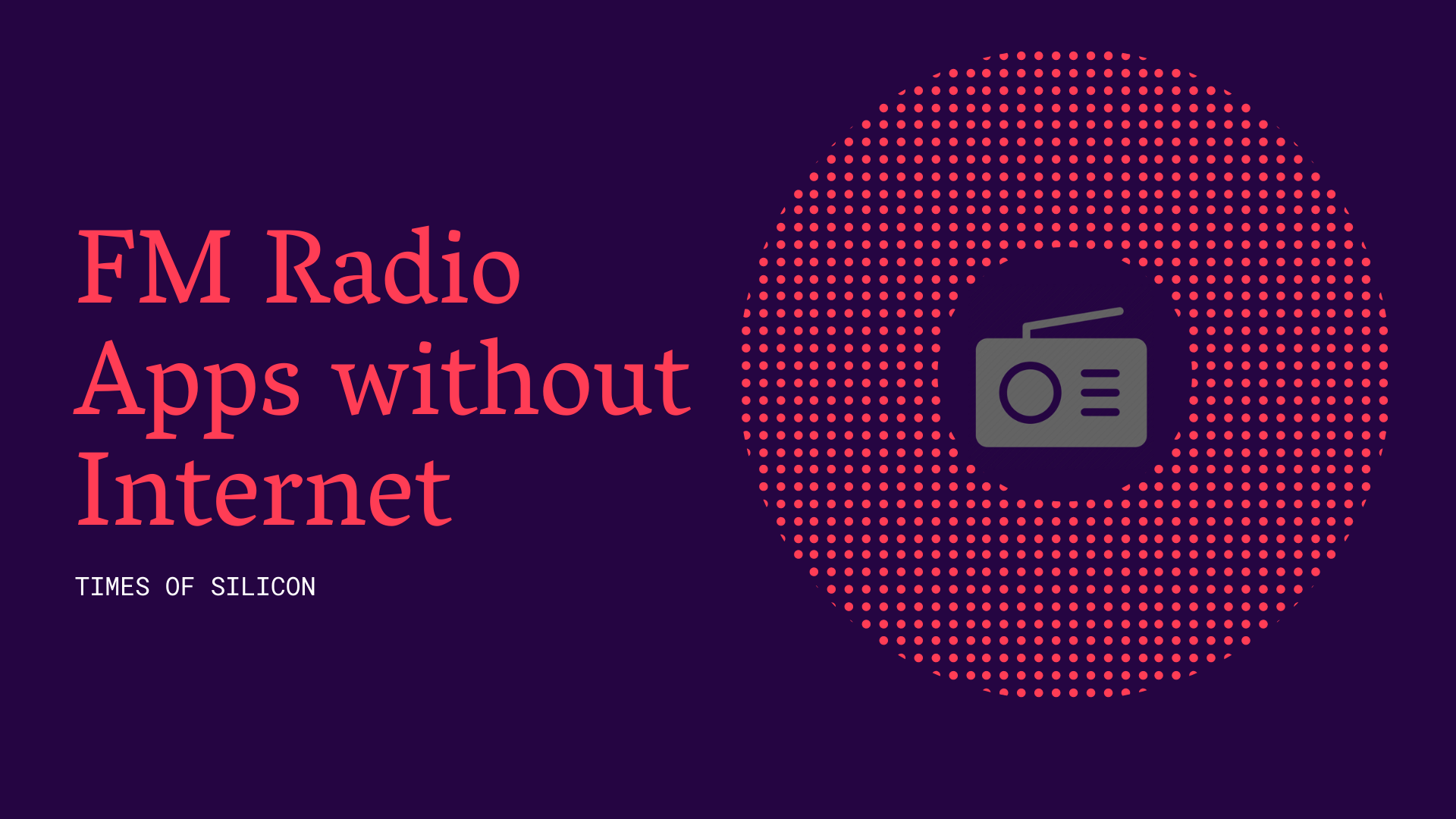 FM Radio Apps without Internet