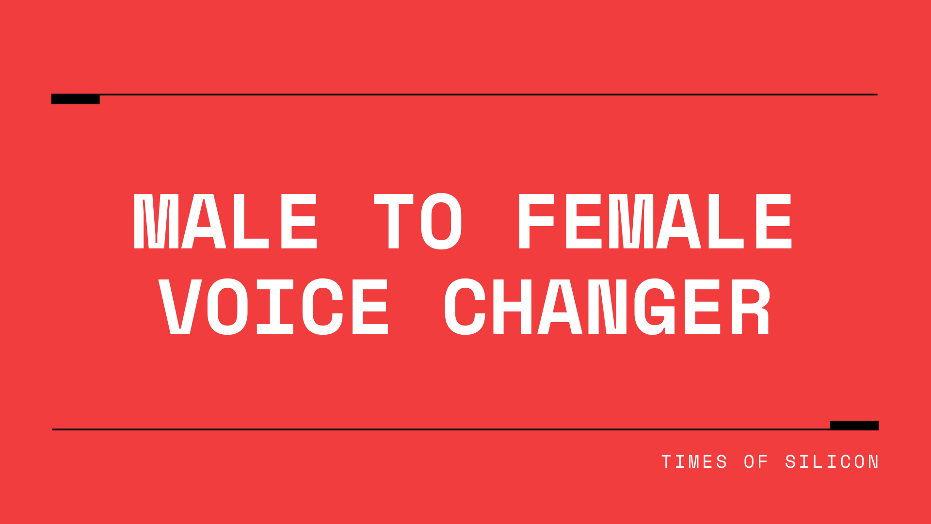 Male to Female voice changer