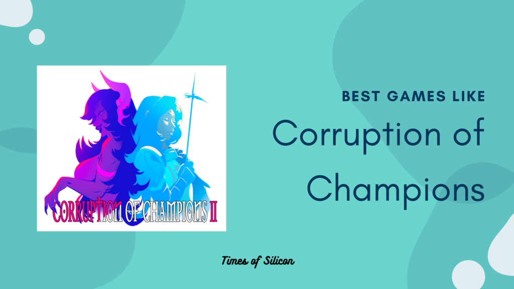 12 Best Games Like Corruption Of Champions