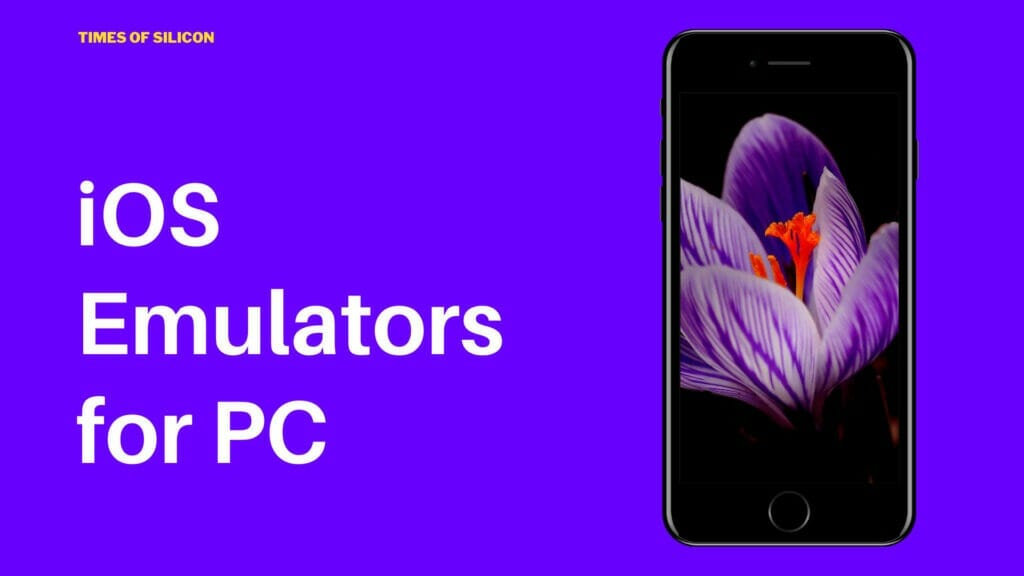 Top iOS emulator for PC (Windows and Mac) to run iOS Apps