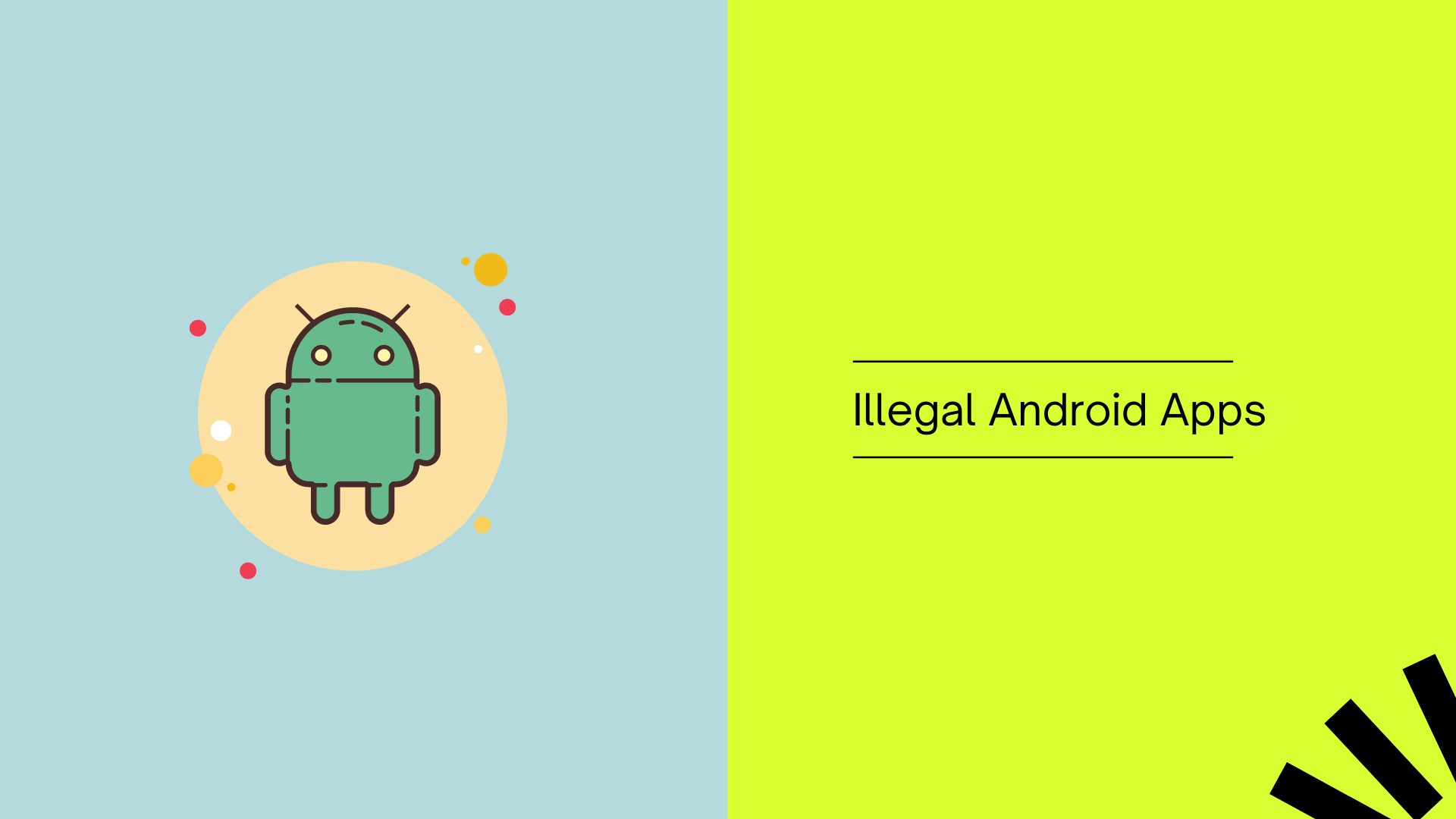 Illegal Android Apps