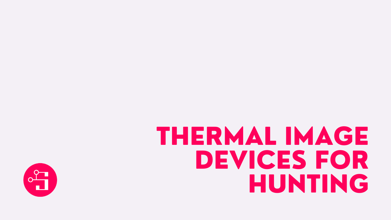 Thermal Image Devices For Hunting