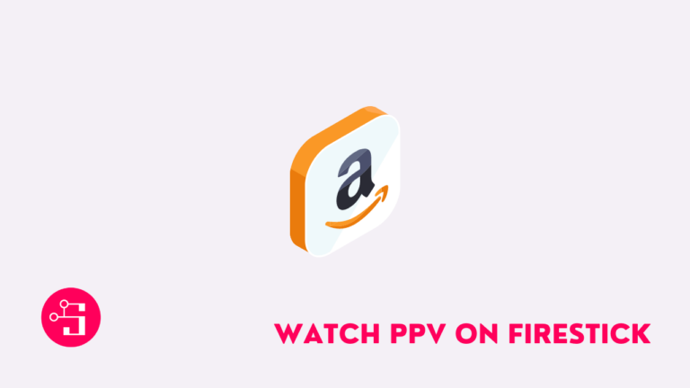 how to watch ppv on firestick